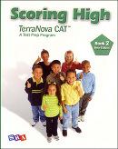 Scoring High on the TerraNova/CAT 6